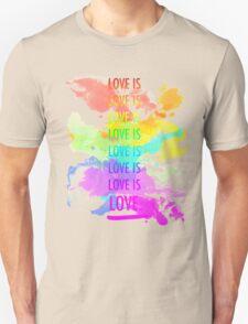 love is love rainbow splatter Unisex T-Shirt