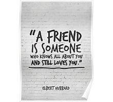 Best Friend Gift, Friendship Quote, Elbert Hubbard Poster