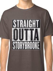 Straight Outta Storybrooke Classic T-Shirt