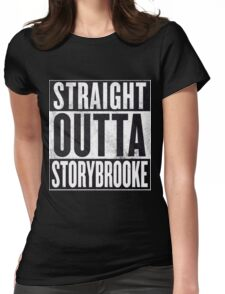 Straight Outta Storybrooke Womens Fitted T-Shirt