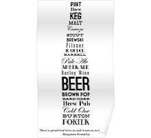 Beer--Benjamin Franklin Poster