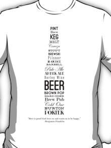 Beer--Benjamin Franklin T-Shirt