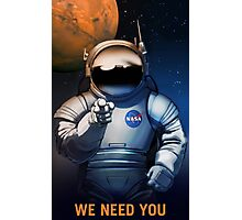 Mars- We Need You Photographic Print