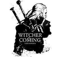 Witcher Is Coming Photographic Print