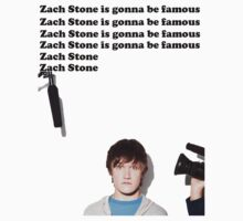 Zach Stone is Gonna Be Famous by NotReally