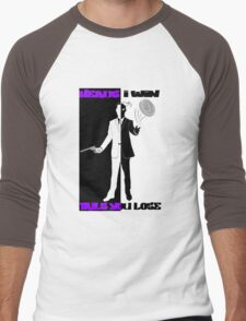 Heads I Win, Tails You Lose Men's Baseball ¾ T-Shirt