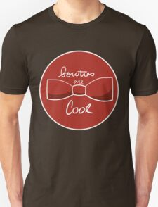 Bow ties are AWESOME T-Shirt