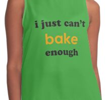 Just Can't Bake Enough Contrast Tank