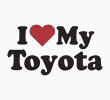 I Heart Love My Toyota Kids Clothes