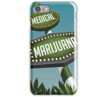 Retro Medical Marijuana Sign in marijuana field iPhone Case/Skin