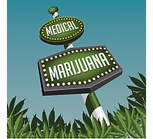 Retro Medical Marijuana Sign in marijuana field Photographic Print