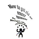 How to get rid of street performers , by gruntpig