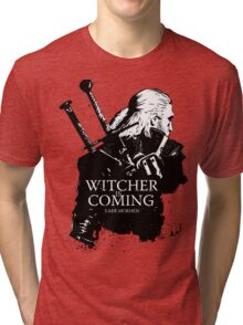 Witcher Is Coming Tri-blend T-Shirt