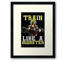 TRAIN LIKE A MONSTER Framed Print