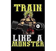 TRAIN LIKE A MONSTER Photographic Print