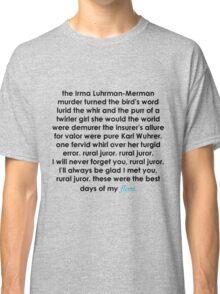 Rural Juror Lyrics Classic T-Shirt