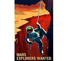 Mars - Explorers Wanted Photographic Print