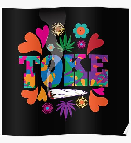 Sixties style mod pop art psychedelic colorful Toke marijuana design Poster
