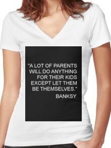 Banksy Quote Women's Fitted V-Neck T-Shirt
