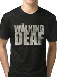 The Walking Deaf Tri-blend T-Shirt