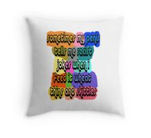 sometimes my penis talks to me O_O Throw Pillow
