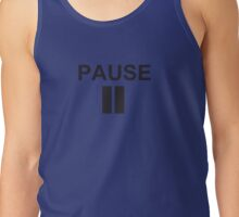 Pause - How I Met Your Mother Tank Top