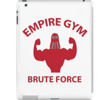 Empire Gym - Brute Force iPad Case/Skin