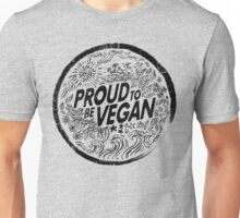 Proud to be Vegan - Black Edition Unisex T-Shirt