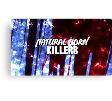 NATURAL BORN KILLERS - logo Canvas Print