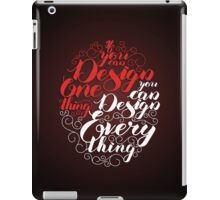 If you can design one thing.. iPad Case/Skin