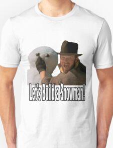Let's Build a Snowman T-Shirt