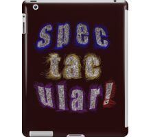 SPECTACULAR - products iPad Case/Skin