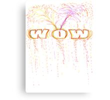 WOW-t Canvas Print