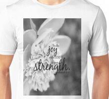 Joy Lord Strength Nehemiah Unisex T-Shirt