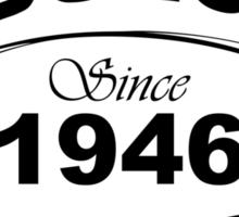 Fabulous Since 1946 Sticker