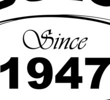 Fabulous Since 1947 Sticker