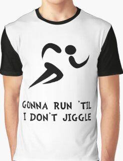 Run Don't Jiggle Graphic T-Shirt