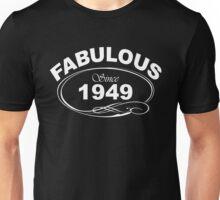 Fabulous Since 1949 Unisex T-Shirt