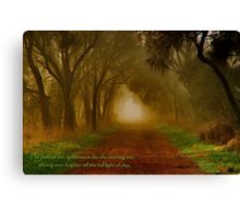 """""""The Path Of The Righteous"""" Canvas Print"""