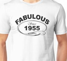 Fabulous Since 1955 Unisex T-Shirt