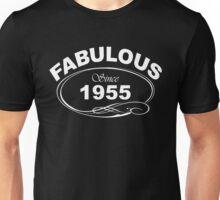 Fabulous Since 1955 Unisex T-Shirt