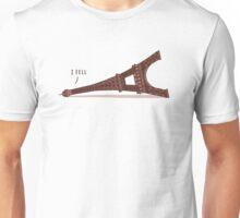 I Fell Unisex T-Shirt