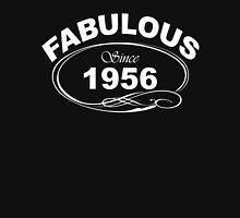 Fabulous Since 1956 Unisex T-Shirt