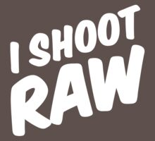 I shoot raw by Robin Lund