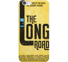 The Long Road - official movie poster iPhone Case/Skin
