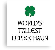 Tallest Leprechaun Canvas Print