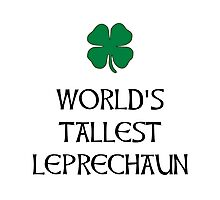 Tallest Leprechaun Photographic Print