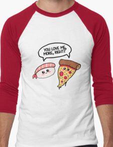 You love me more, right? Men's Baseball ¾ T-Shirt
