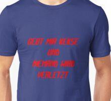 Gebt mir Kekse und niemand wird verletzt Unisex T-Shirt