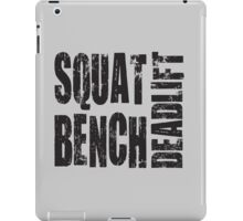 Squat, Bench Press, Deadlift iPad Case/Skin